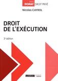 Nicolas Cayrol - Droit de l'exécution.