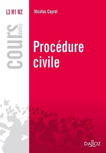 Nicolas Cayrol - Procédure civile.