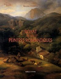 Nicolas Chabrol - Royat et les peintres romantiques.