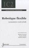 Nicolas Chaillet - Robotique flexible - Applications à la manipulation multi-échelle.