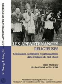 Les appartenances religieuses - Confessions, sensibilités et particularismes dans lhistoire du Sud-Ouest.pdf