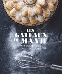 Nicolas Champaud - Les gâteaux de ma vie.
