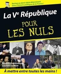 Nicolas Charbonneau et Laurent Guimier - La Vème République.