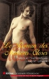 Nicolas Charbonneau et Laurent Guimier - Le Roman des Maisons Closes.