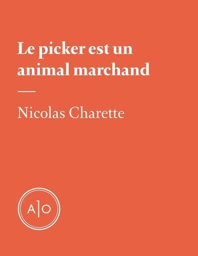 Le picker est un animal marchand