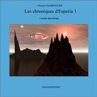 nicolas charpentier - Les Chroniques d'Esperia 1.
