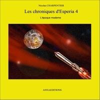 Nicolas Charpentier - Les chroniques d'Esperia 4.