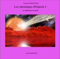 Nicolas Charpentier - les chroniques d'Esperia 5.