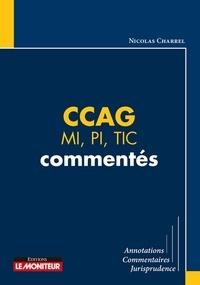 Nicolas Charrel - CCAG MI, PI, TIC commentés.