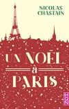 Nicolas Chastain - Un Noël à Paris.