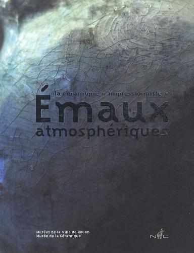 """Nicolas Chaudin Editions - Emaux atmosphériques - La céramique """"impressionniste""""."""