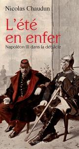 Goodtastepolice.fr L'été en enfer - Napoléon III dans la débâcle Image