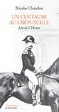 Nicolas Chaudun - Un centaure au crépuscule - Alexis L'Hotte (1825-1904).