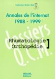 Nicolas Chopin et  Collectif - RHUMATOLOGIE - ORTHOPEDIE. - Annales de l'internat 1988-1999.