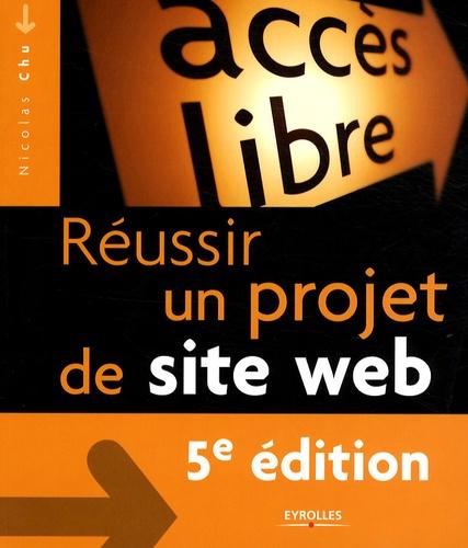 Nicolas Chu - Réussir un projet de site Web.