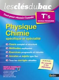 Nicolas Clatin et Olivier Fiat - Physique Chimie enseignement spécifique et spécialité Tle S.