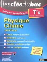Nicolas Clatin et Olivier Fiat - Physique Chimie Tle S - Enseignement spécifique.