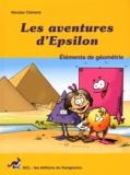 Nicolas Clément - Les aventures d'Epsilon - Tome 1, Eléments de géométrie.