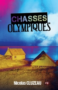 Nicolas Cluzeau - Chasses olympiques.