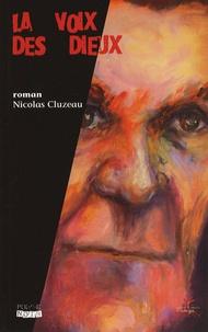 Nicolas Cluzeau - La voix des dieux.