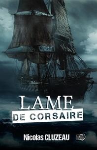 Nicolas Cluzeau - Lame de corsaire.