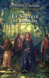 Nicolas Cluzeau - Le Dit de Cythèle Tome 4 : Le souffle du dragon.