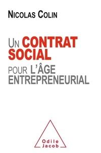 Téléchargement d'ebooks Iphone Un contrat social pour l'âge entrepreneurial 9782738151070 iBook CHM ePub (French Edition) par Nicolas Colin