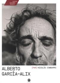 Nicolas Combarro - Alberto Garcia-Alix.
