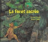 Nicolas Condé et Irina Conde - La forêt sacrée.