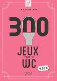 Nicolas Conti - 300 jeux pour les WC.