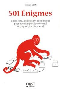 Nicolas Conti - 501 Enigmes - Casse-tête, jeux d'esprit et de logique pour travailler plus (du cerveau) et gagner plus (de plaisir).
