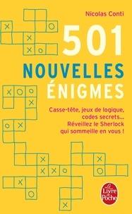 501 nouvelles énigmes - Casse-tête, jeux de logique, codes secrets... Réveillez le Sherlock qui sommeille en vous!.pdf