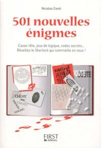 Nicolas Conti - 501 nouvelles énigmes - Casse-tête, jeux de logique, codes secrets... Réveillez le Sherlock qui sommeille en vous !.