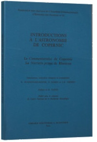 Nicolas Copernic - Introduction à l'astronomie de Copernic - Le Commentariolus de Copernic ; La Narratio prima de Rheticus.