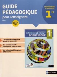 Nicolas Coppens et David Guillerme - Enseignement scientifique 1re - Guide pédagogique pour l'enseignant.