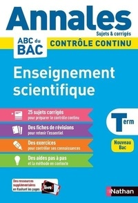 Nicolas Coppens et Laurent Lafond - Enseignement scientifique Tle - Sujets & corrigés.