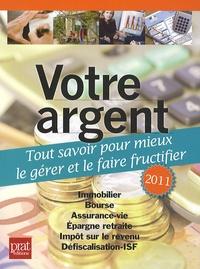 Téléchargement gratuit de livres en ligne à lire Votre argent  - Tout savoir pour mieux le gérer et le faire fructifier (French Edition)