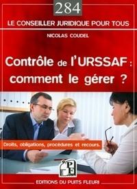 Le contrôle de lURSSAF : comment le gérer ? - Droits, obligations, procédures et recours.pdf