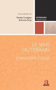 Nicolas Couégnas et Aurore Famy - Le sens du terrain - Ethnosémiotiques.