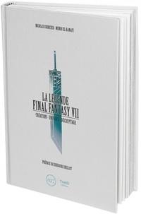 Nicolas Courcier et Mehdi El Kanafi - La Légende Final Fantasy VII - Création - Univers - Décryptage.
