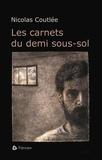 Nicolas Coutlée - Les carnets du demi sous-sol.