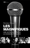 Nicolas Crousse - Les Magnifiques - Une autre histoire de la chanson française.