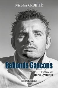 Nicolas Crubilé - Rebonds Gascons.