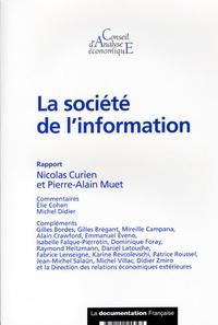 Nicolas Curien et Pierre-Alain Muet - La société de l'information.