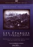 Nicolas Czubak et Pascal Lejeune - Les Eparges, die Combres-Höhe (1914-1918) - Français et Allemands face à face sur les Hauts de Meuse. 1 DVD