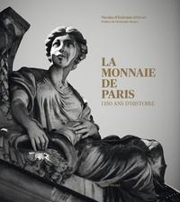 Nicolas d' Estienne d'Orves - La monnaie de Paris : 1150 ans d'histoire - Tirage limité avec une médaille exclusive.