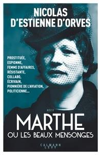 Il télécharge des livres pdf Marthe ou les beaux mensonges 9782702161555