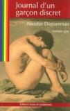 Nicolas Daguerman - Journal d'un garçon discret.
