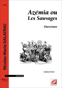 Nicolas Dalayrac et Marie Ramilijaona - Azémia ou Les Sauvages (conducteur A4) - Ouverture.