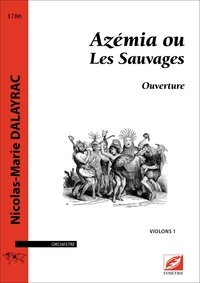 Nicolas Dalayrac et Marie Ramilijaona - Azémia ou Les Sauvages (matériel) - Ouverture.